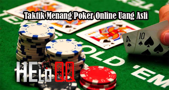 Taktik Menang Poker Online Uang Asli